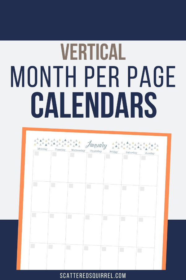 These vertical, month per page calendars are undated so they can be used year after year. You can pair them with a notes page for extra planning, or just use them on their own.