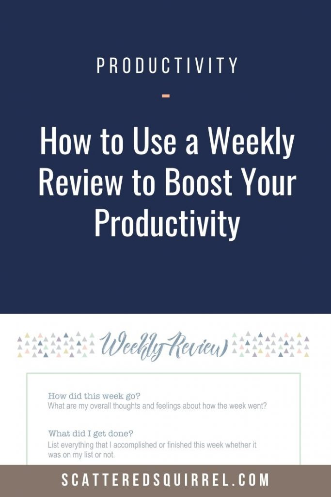 A weekly review can help you identify patterns and problems in how you're spending your time each week. It allows to make changes so that you can create a system and schedule that works best for you.
