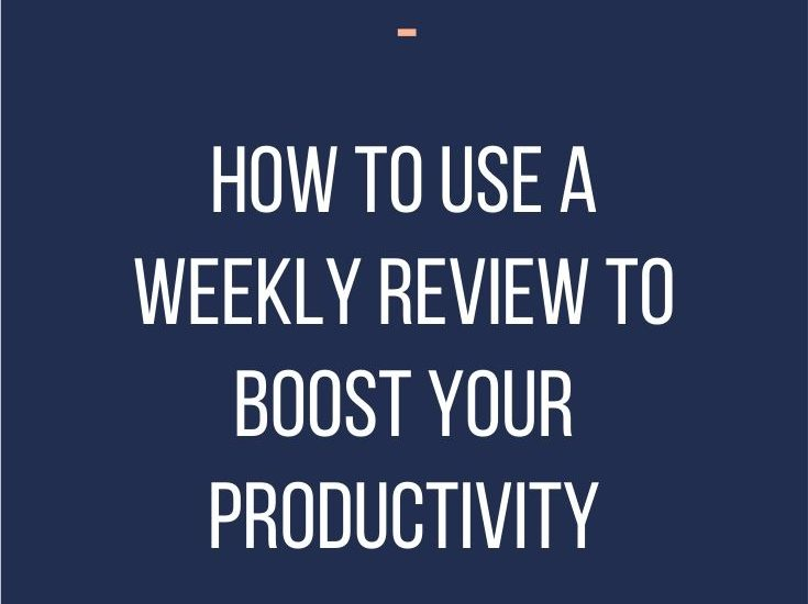 Use a weekly to review to help you boost your productivity by taking a close look at how you're spending your time. It highlights what's working well and what needs work allowing you to create a time management system and structure for your days that will work best for you.