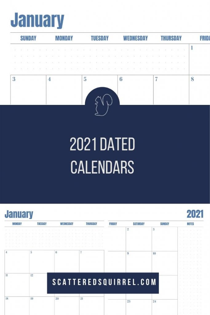 Introducing The 2021 Dated Calendars! - Scattered Squirrel