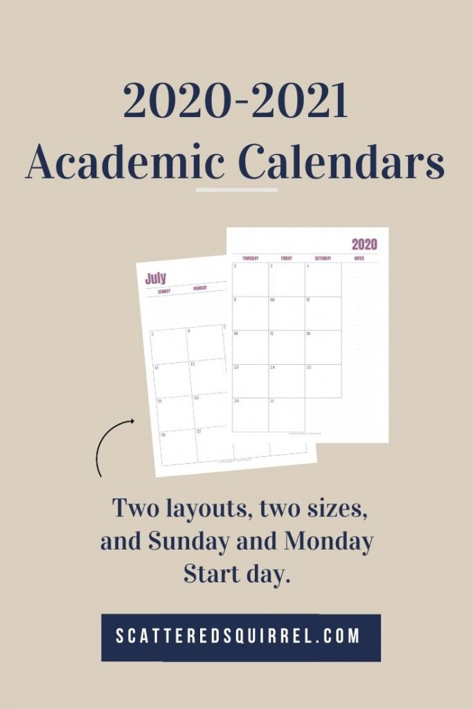 Checkout the 2020-2021 dated Academic Calendars. There are eight to choose from. Both full and half-size, Monday and Sunday start days, as well as a two or single page per month layout.